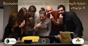 Beznadziejna ceremonia dla beznadziejnych ludzi, edycja II @ Libijska 10c | Warszawa | mazowieckie | Polska